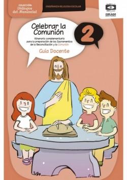 Celebrar la Comunion 2 - Guia Docente