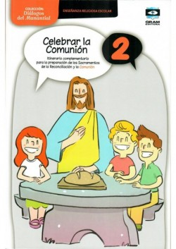 Celebrar la Comunion 2 - Libro del alumno