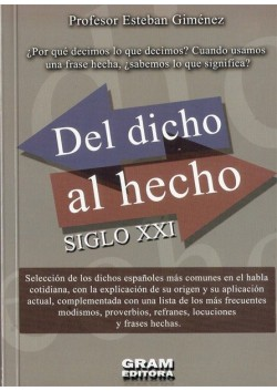 DEL DICHO AL HECHO Siglo XXI