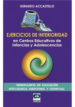Ejercicios de Interioridad - En centros educativos de infancias y adolescencias