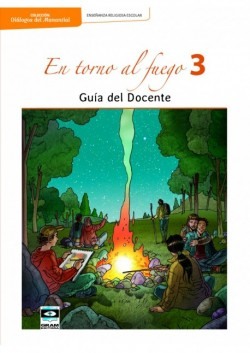 EN TORNO AL FUEGO 3er ANO - Guia Docente