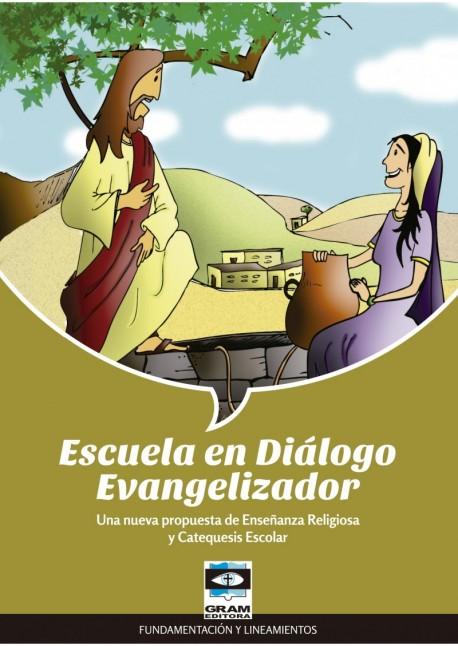 ESCUELA EN DIALOGO EVANGELIZADOR
