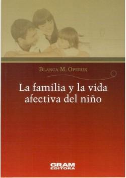 LA FAMILIA Y LA VIDA AFECTIVA DEL NINO