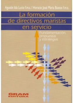 LA FORMACION DE DIRECTIVOS MARISTAS