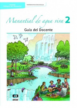 MANANTIAL DE AGUA VIVA 2do ano - Guia Docente