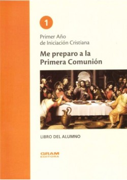 ME PREPARO A LA PRIMERA COMUNION 1