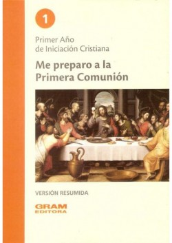RESUMEN ME PREPARO A LA PRIMERA COMUNION 1