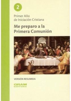RESUMEN ME PREPARO A LA PRIMERA COMUNION 2