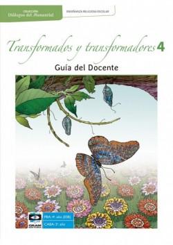 TRANSFORMADOS Y TRANSFORMADORES 4to ano - Guia Docente