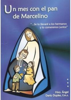 UN MES CON EL PAN DE MARCELINO