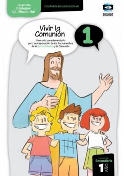 Vivir la Comunion 1 - Libro del alumno