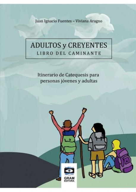 Adultos y Creyentes - Libro del caminante